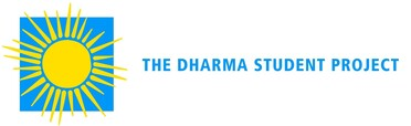 THE DHARMA STUDENT PROJECT - Advanced Training in Meditation and Mindfulness Skills